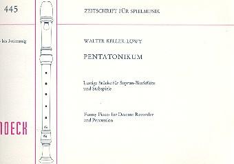 Pentatonikum: Lustige Stücke für Sopranblockflöten und