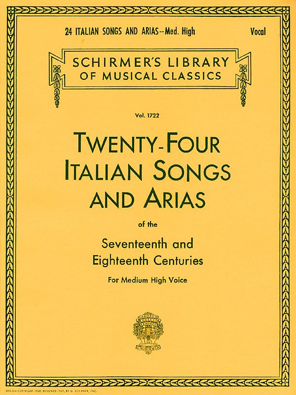 24 Italian Songs and Arias of the 17th and 18th Centuries: for medium high voice and