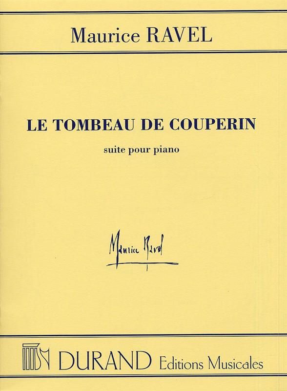 Ravel, Maurice - Le tombeau de Couperin :
