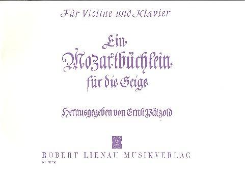 Mozart, Wolfgang Amadeus - Ein Mozartbüchlein für die Geige