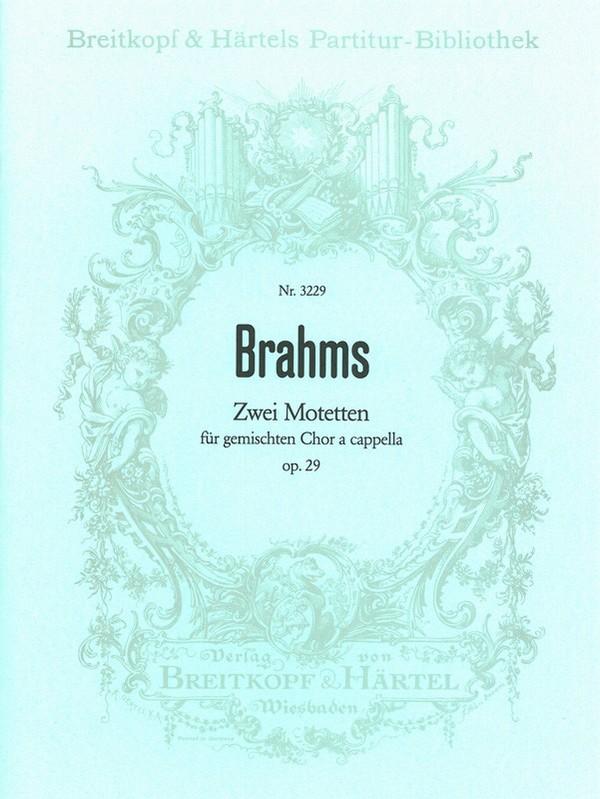 2 Motetten opus.29: für 5stimmigen gem Chor a cappella