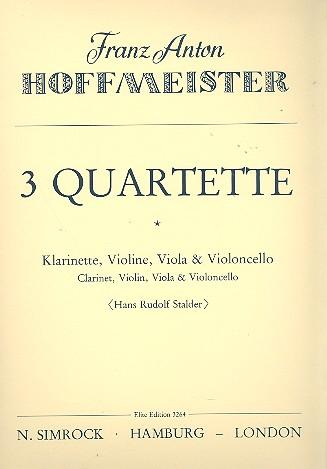 3 Quartette: für Klarinette, Violine, Viola und Violoncello