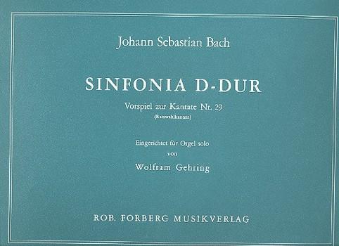 Bach, Johann Sebastian - Sinfonia D-Dur : Vorspiel zur