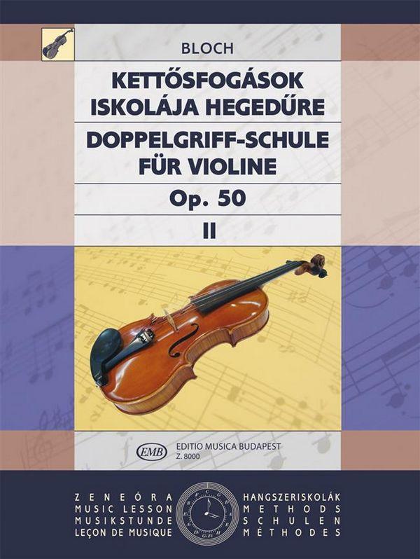 Doppelgriffschule opus.50 Band 2: für Violine