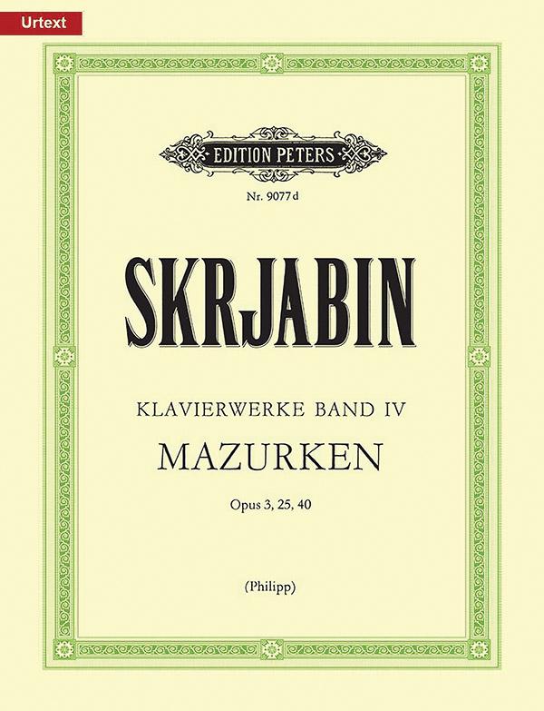 Skriabin, Alexander - Klavierwerke Band 4 : Mazurken