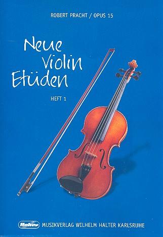 Pracht, Robert - Neue Violin-Etüden op.15 Band 1