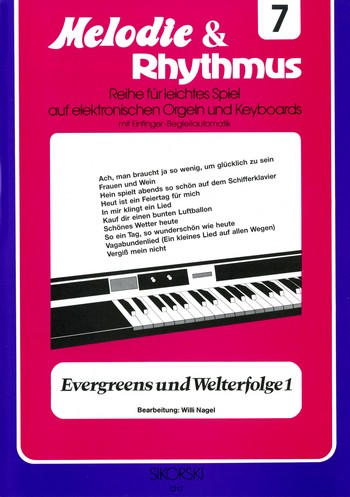 Evergreens und Welterfolge Band 1: für E-Orgel / Keyboard
