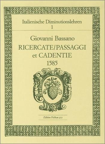 Bassano, Giovanni - Italienische Diminutionslehre Band 1 :