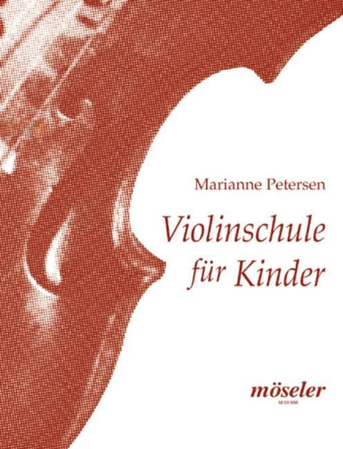 Violinschule für Kinder: Übungen und Spielstücke in der ersten Lage