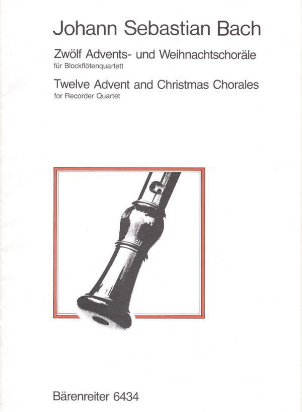12 Advents- und Weihnachtschoräle: für 4 Blockflöten (SATB)
