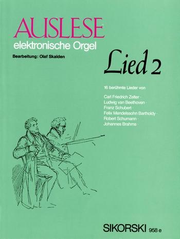 Auslese Lied Band 2: 16 berühmte Lieder für E-Orgel
