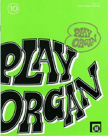 Play Organ Band 10: for all electronic organs