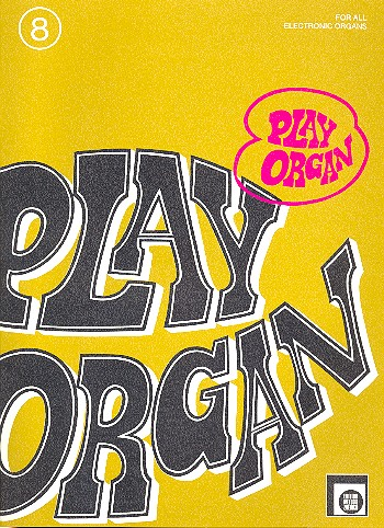 Play Organ Band 8: for all electronic organs