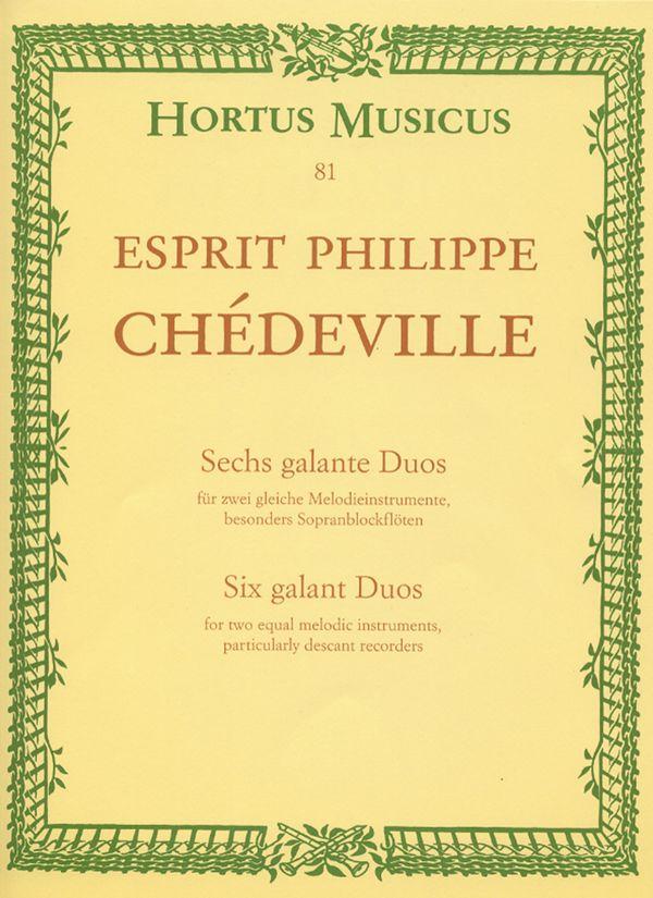 Chèdeville, Esprit Philippe - 6 galante Duos : für 2 gleiche