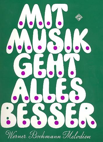 Bochmann, Werner - Mit Musik geht alles besser :