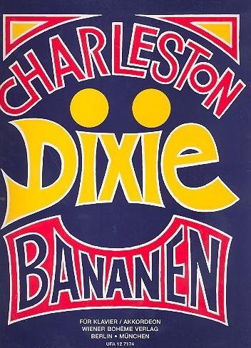 Charleston Dixie Bananen Band 1: für Klavier (Akkordeon)