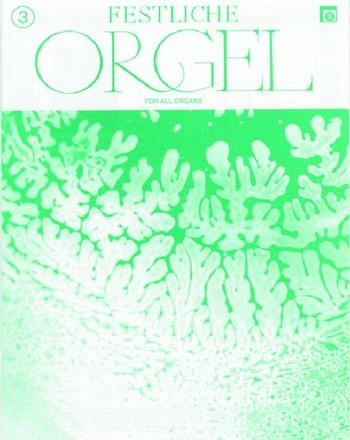 Festliche Orgel Band 3: für E-Orgel