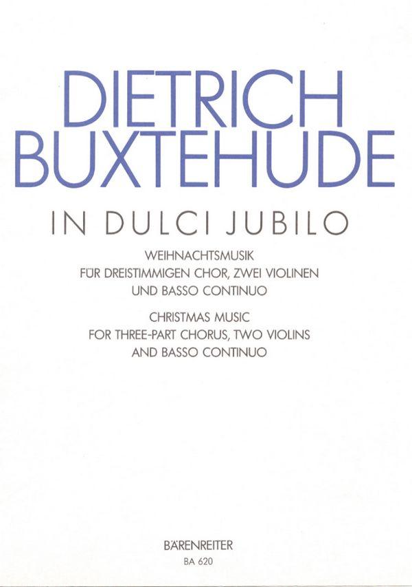Buxtehude, Dieterich - In dulci jubilo :