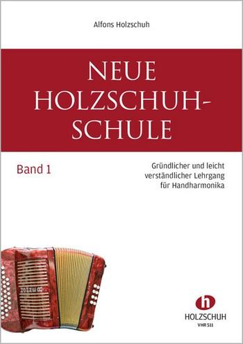 Neue Holzschuh-Schule Band 1: für diatonische Handharmonika