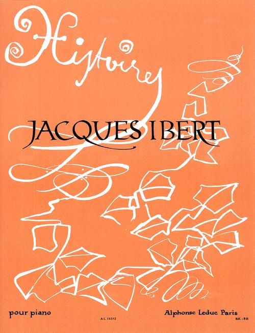 Ibert, Jacques - Histoires :