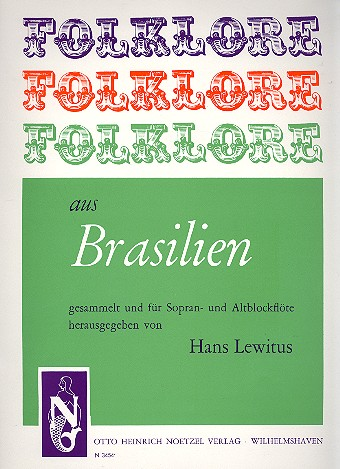 Folklore aus Brasilien: für Sopran- und Altblockflöte