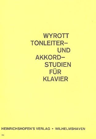 Wyrott, K. - Tonleiter- und Akkordstudien :