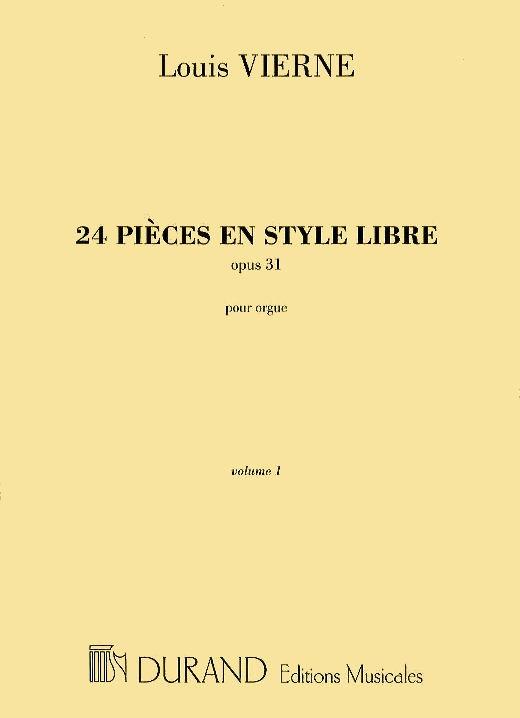 24 pièces en style libre opus.31 vol.1 (nos.1-12): pour orgue
