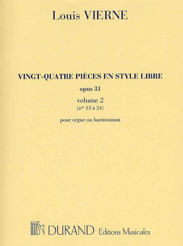 24 pièces en style libre opus.31 vol.2 (nos.13-24): pour orgue