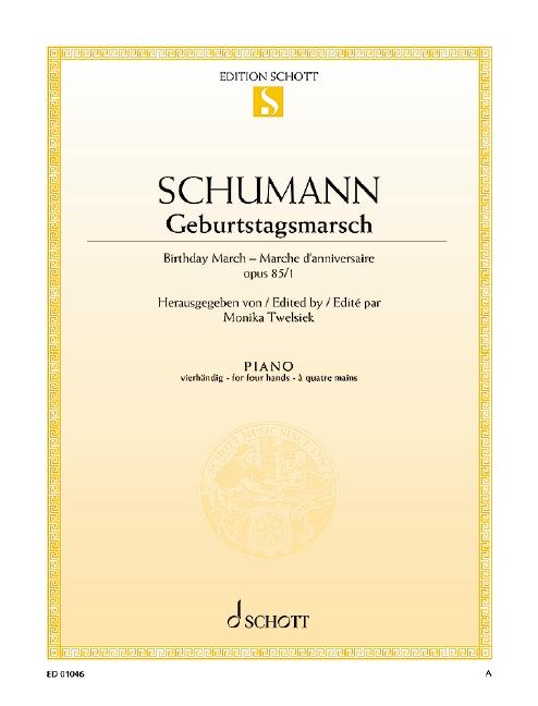 Geburtstagsmarsch opus.85,1: für Klavier zu 4 Händen