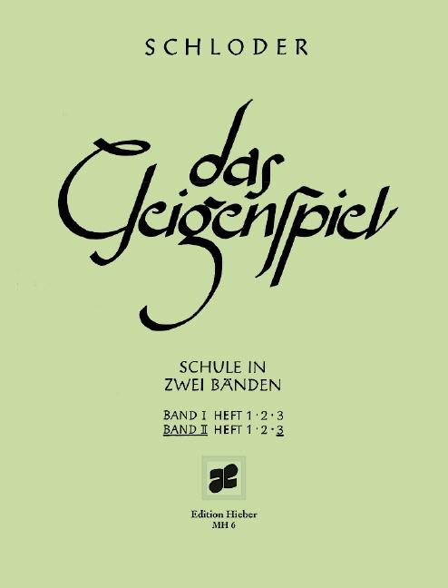 Schloder, Josef - Das Geigenspiel Band 2 Teil 3