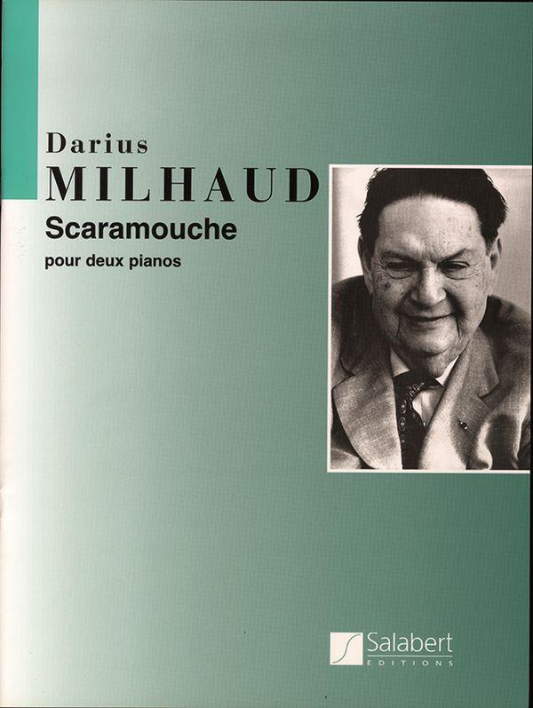 Milhaud, Darius - Scaramouche : pour 2 pianos
