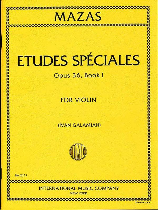 Mazas, Jacques Féréol - Etudes speciales op.36,1 : for