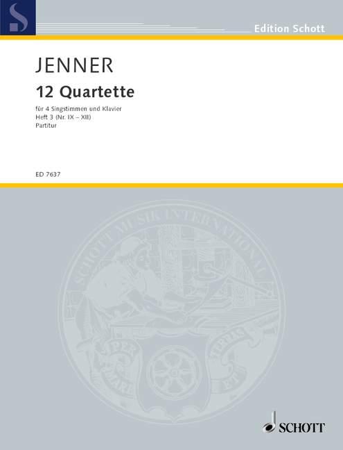 12 Quartette Band 3 (Nr.9-12): für 4 Singstimmen und Klavier