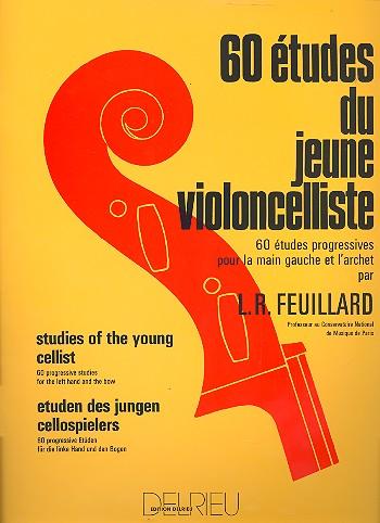 60 études du jeune violoncelliste: 60 études progressives pour la main