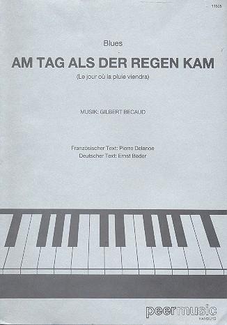 Am Tag als der Regen kam: Einzelausgabe Klavier / Akkordeon