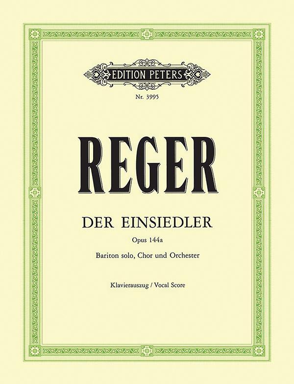 Reger, Max - Der Einsiedler op.144a : für Bariton,