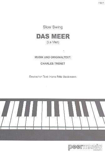 Das Meer: Einzelausgabe für Gesang und Klavier