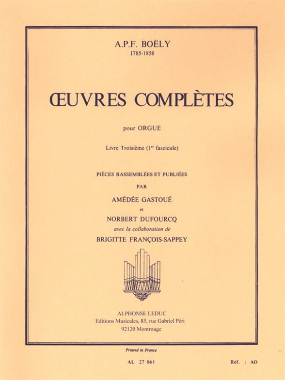 Boely, Alexandre Pierre Franco - Oeuvres complètes pour orgue vol.3