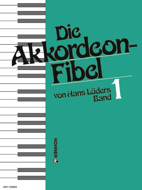 Lüders, Hans - Die Akkordeon-Fibel Band 1 :