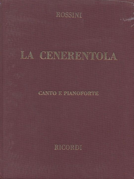 Rossini, Gioacchino - La Cenerentola : Klavierauszug