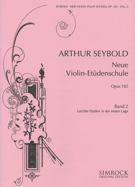 Seybold, Arthur - Neue Violin-Etüden-Schule op.182