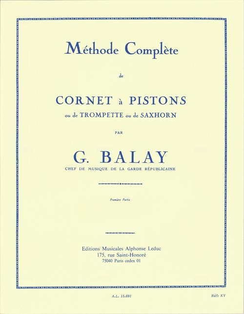 Balay, Guillaume - Methode Complete vol.1 : pour trom-