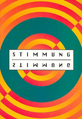Stimmung Stimmung Band 1: Songbook Gesang/Klavier