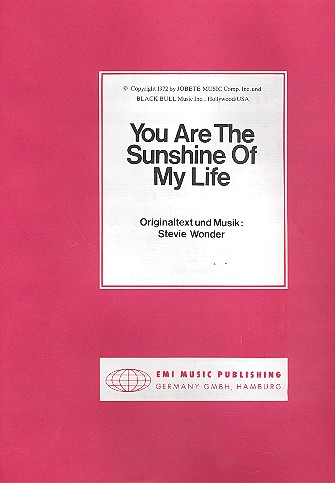 You are the Sunshine of my Life: Einzelausgabe Gesang und