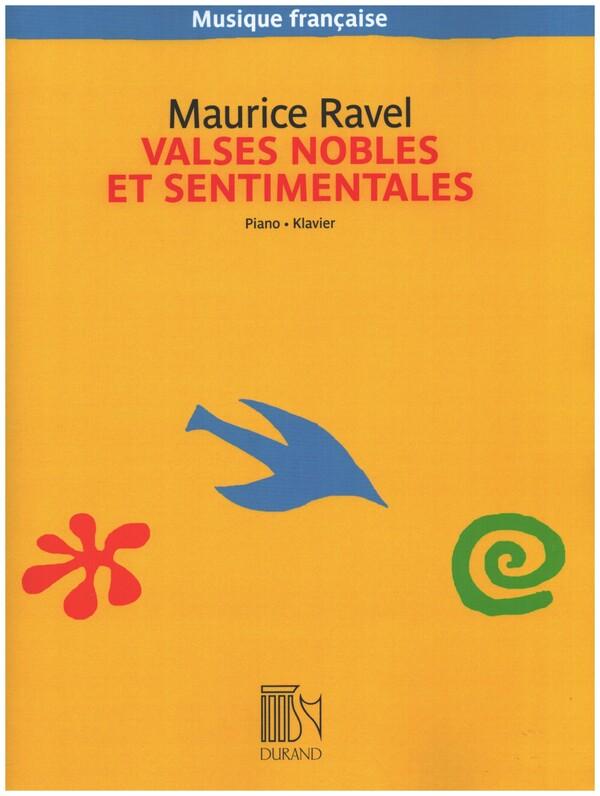 Ravel, Maurice - Valses nobles et sentimentales :