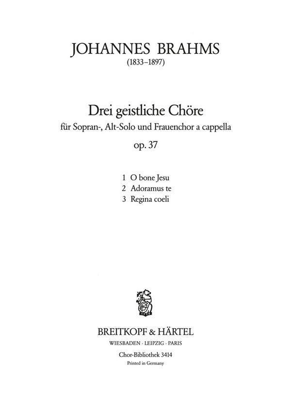 3 geistliche Chöre opus.37: für Sopran, Alt und Frauenchor