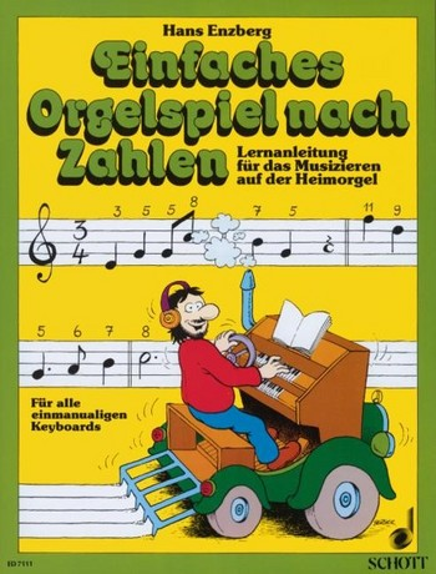 Einfaches Orgelspiel nach Zahlen