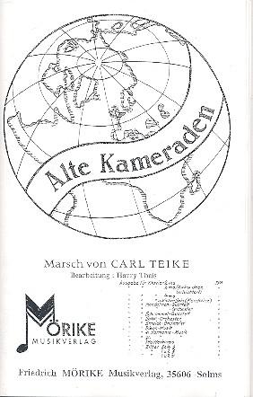 Teike, Carl - Alte Kameraden : für Blasorchester