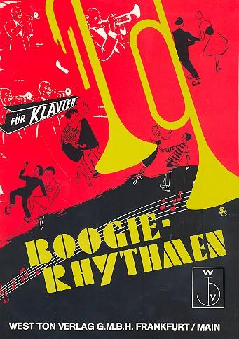 Boogie Rhythmen: für Klavier Sammlung anspruchsvoller Boo-