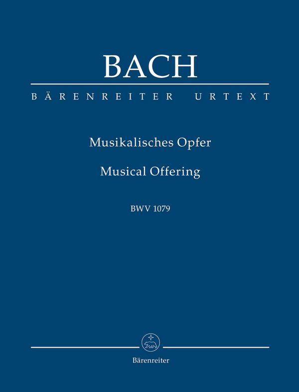 Bach, Johann Sebastian - Musikalisches Opfer BWV1079